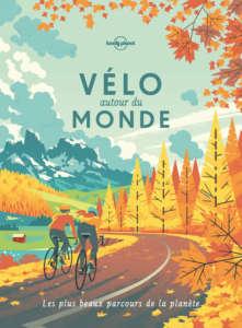 Recommandations culturelles : couverture du livre Vélo autour du monde